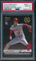 2018 Topps Now Moment of the Year Shohei Ohtani RC PSA 10 Gem Mint #MOY-3 Rookie