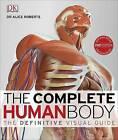 Complete Human Body ' Roberts, Alice New, Freepost Australia wide