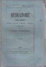 IL MEDIATORE N.17 del 26/04/1862 giornale politico RARO Diretto Carlo Passaglia
