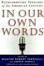 USED (GD) In Our Own Words: Extraordinary Speeches of the American Century