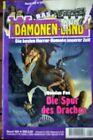 Dämonen-Land Nr 169 Die Spur des Drachen von Damian Fox Bastei Verlag, Z: 1