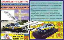 ANEXO DECAL 1/43 FORD ESCORT RS 1800 MKII B.WALDEGARD QUEBEC 1979 WINNER (08)