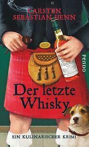 Der letzte Whisky: Ein kulinarischer Krimi (Professor-Bi... | Buch | Zustand gut