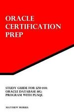 Study Guide for 1Z0-144: Oracle Database 11g: Program with PL/SQL : Oracle...