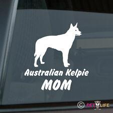 Australian Kelpie Mom Sticker Die Cut Vinyl - barb