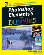 Photoshop Elements 5 for Dummies No. 5 by Ted Padova and Barbara Obermeier (2007