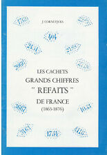 Catalogue des cachets Grands Chiffres REFAITS , J Cornuejols