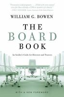 The Board Book : An Insider's Guide for Directors and Trustees by William G....