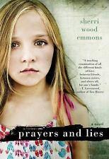 Prayers and Lies by Sherri Wood Emmons (2011, Paperback)