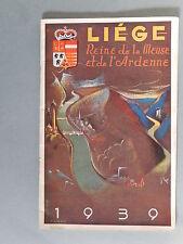 LIÈGE 1939 , REINE DE LA MEUSE ET DE L'ARDENNE