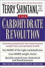 The Good Carbohydrate Revolution: A Proven Program for Low-Maintenance Weight Lo