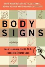 Body Signs: From Warning Signs to False Alarms...How to Be Your Own-ExLibrary
