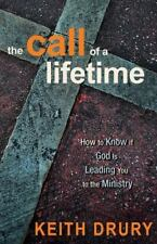 The Call of a Lifetime: How to Know If God Is Leading You to the Ministry (Paper