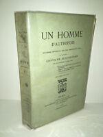 UN HOMME D'AUTREFOIS : LE MARQUIS COSTA DE BEAUREGARD 1906 Plon - DC05D