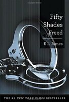 Fifty Shades of Grey: Fifty Shades Freed 3 by E. L. James (2013, Hardcover)