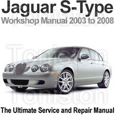 Jaguar S-Type 2003 to 2008 Workshop, Service and Repair Manual on CD