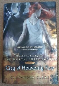 The Mortal Instruments - Book Six   City of Heavenly Fire   Cassandra Clare   HC