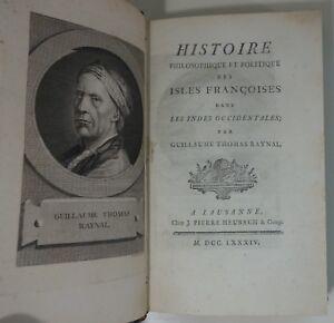 RAYNAL Histoire philosophique politique des isles françaises 1784 Antilles RARE