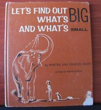 Let's Find Out What's Big and What's Small - Martha and Charles Shapp - 1959 HC
