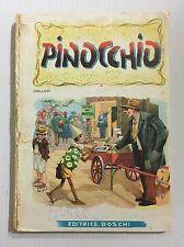 Carlo Collodi # PINOCCHIO Editrice Boschi 1953 Aurora Disegni Moroni Celsi Libro