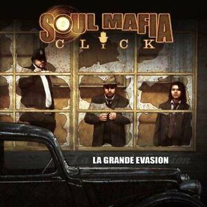 "CD NEUF ""SOUL MAFIA CLICK - LA GRANDE EVASION"" Reggae, Ragga, Hip-hop"