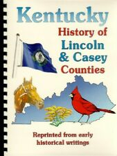 Lincoln Casey County Kentucky Biographies Genealogy Stanford KY Liberty Names!
