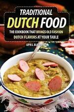 Traditional Dutch Food: The Cookbook That Brings Old Fashion Dutch Flavors at...