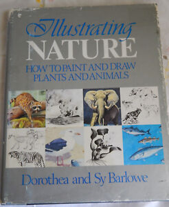 illustrating nature how to paint and draw plants and animals sy barlowe