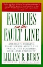 Families on the Fault Line : America's Working Class Speaks about the Family, th