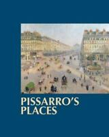 Pissarro's Places by Saul, Ann