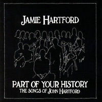 Part of Your History - The Songs of John Hartford, Hartford, Jamie, New
