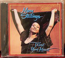 CLARITY CD CCD 1018: MARY STALLINGS - Trust Your Heart - 1998 USA