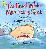 The Great White Man-eating Shark: A Cautionary Tale (Picture Puffin Story Books)