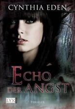 Echo der Angst / Deadly Bd.1 von Cynthia Eden
