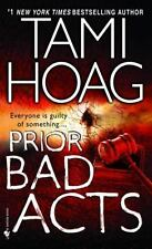 Prior Bad Acts by Tami Hoag (2007, Paperback) FF17