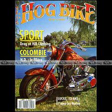HOG BIKE N°19 DYNA GLIDE HARLEY DAVIDSON 1914 & 1942 DRAGSTER HILL CLIMBING 1990