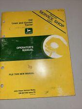 John Deere 332 Lawn & Garden Tractor Operator's Manual Om-M71799 F6 Dealer Copy