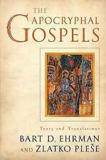 The Apocryphal Gospels. Texts and Translations by Ehrman, Bart D.|Plese, Zlatko