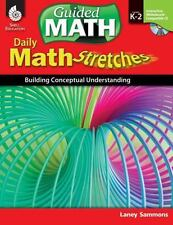 Daily Math Stretches: Building Conceptual Understanding Levels K-2 (Guided Math)
