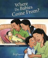 WHERE DO BABIES COME FROM?, FOR BOYS AGES 6-8 - CONCORDIA PUB HOUSE (COR) - NEW
