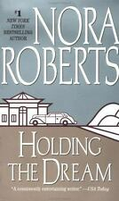 Dream Trilogy: Holding the Dream 2 by Nora Roberts (1997,...