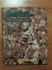Daily News New York JETS Broadway's 30-Year Guarantee 1999 HC Book JOE NAMATH