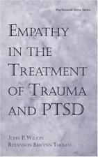Empathy in the Treatment of Trauma and PTSD Psychosocial Stress Series