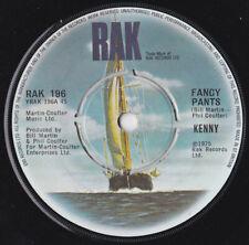 """Kenny Fancy Pants Vinyl 7"""" Single UK RAK 196 1975"""