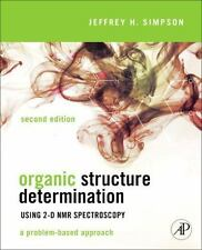 Organic Structure Determination Using 2-D Nmr Spectroscopy, Second Edition: A...