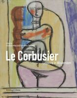 Le Corbusier Lessons in Modernism by Giuliana Altea 9783858818485   Brand New