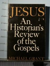 Jesus: A Historian's Review of the Gospels by Michael Grant (1978 Paperback  G68