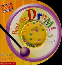 Beat the Drum!: This Old Man Rockin' Rhythm Band Board Books