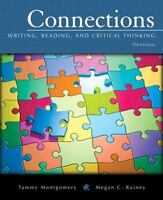 Connections: Writing, Reading, and Critical Thinking (3rd Edition) (Montgomery-R