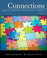Connections: Writing, Reading, and Critical Thinking (3rd Edition)
